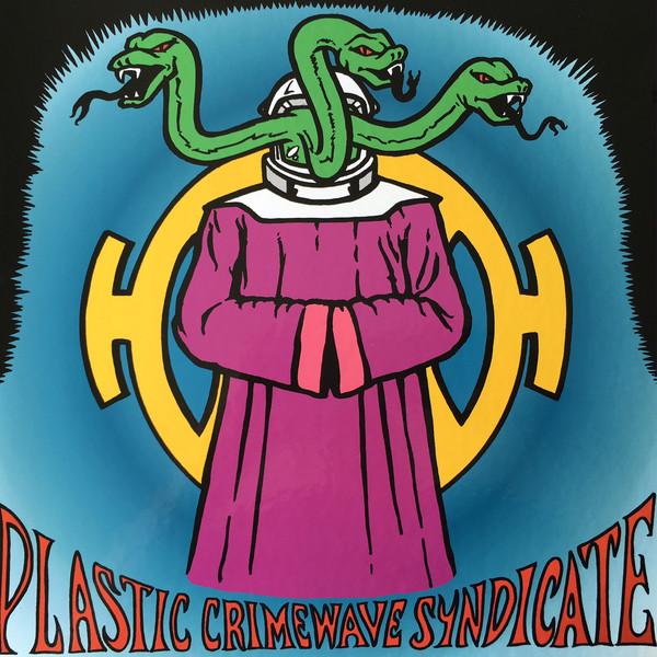Plastic Crimewave Syndicate S/T