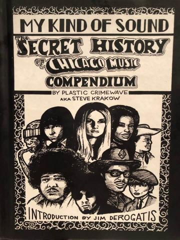 My Kind of Sound: The Secret History of Chicago Music Compendium Hardcover book of collected Chicago reader strips $25