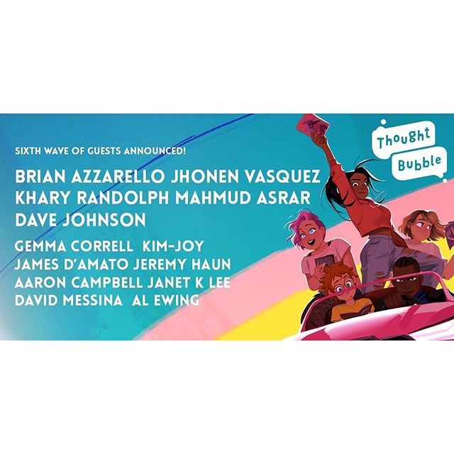Really excited to say we've started working with the wonderful folks at Thought Bubble!  They've just announced some amazing new guests for this year detailed above.  If you'd like to know anymore then just say hello 👋