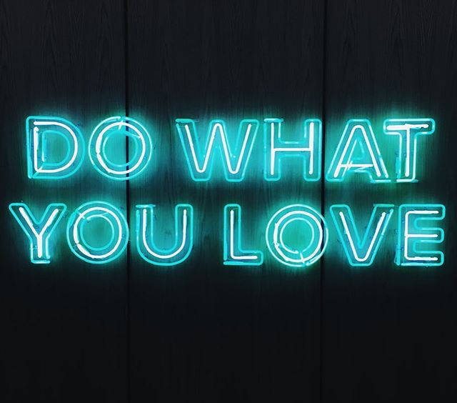 Do what you love today and every day. And join a coworking community near you so you don't have to go it alone. #wevegotthis #wednesdaywisdom