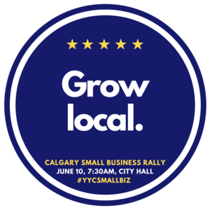 Calgary Small Business Rally - Grow Local.png