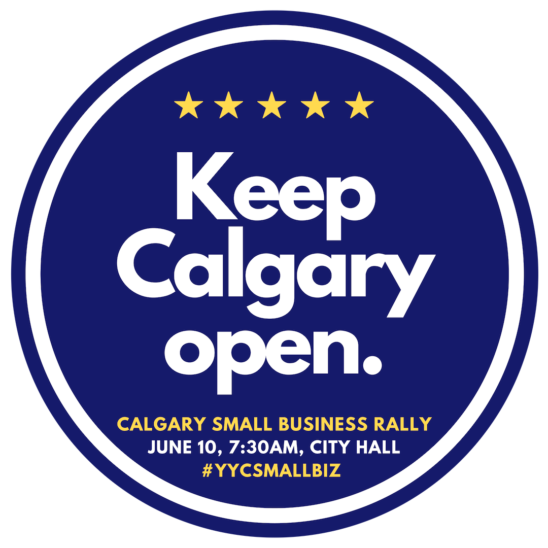 Calgary Small Business Rally - Keep Calgary Open.png