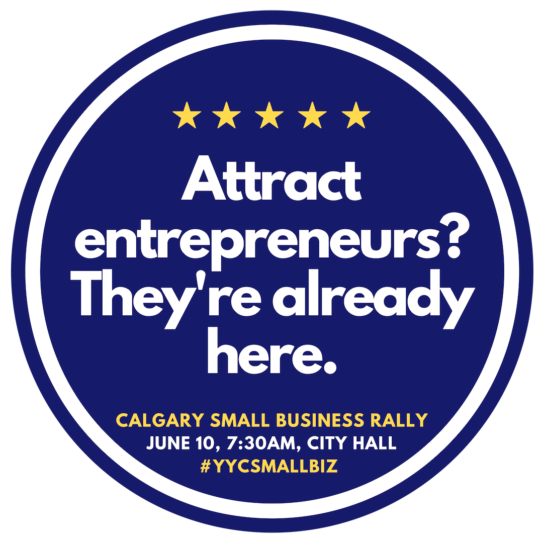 Calgary Small Business Rally - Already Here.png