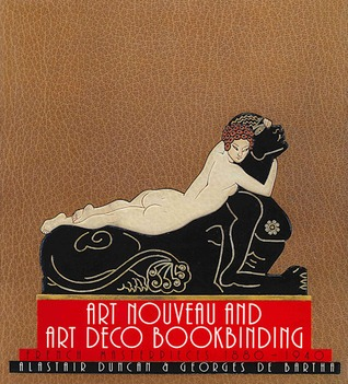 Art Nouveau and Art Deco Bookbinding