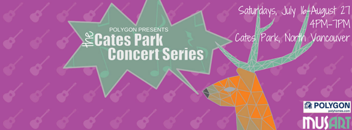 Cates Park Concert Series 2016 - August 2017, North Vancouver BC