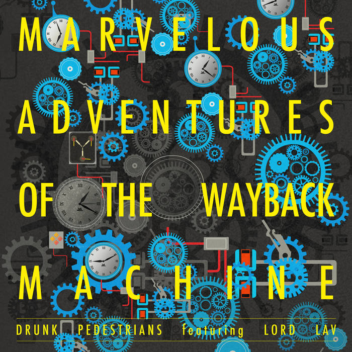 Marvelous Adventures of the Wayback Machine