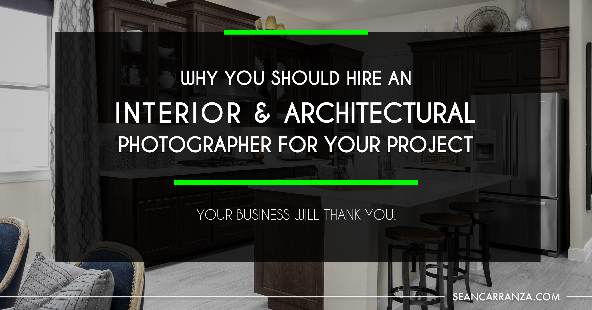 FB-Why-You-Should-Hire-a-Professional-Interior-Architectural-Photographer.jpg