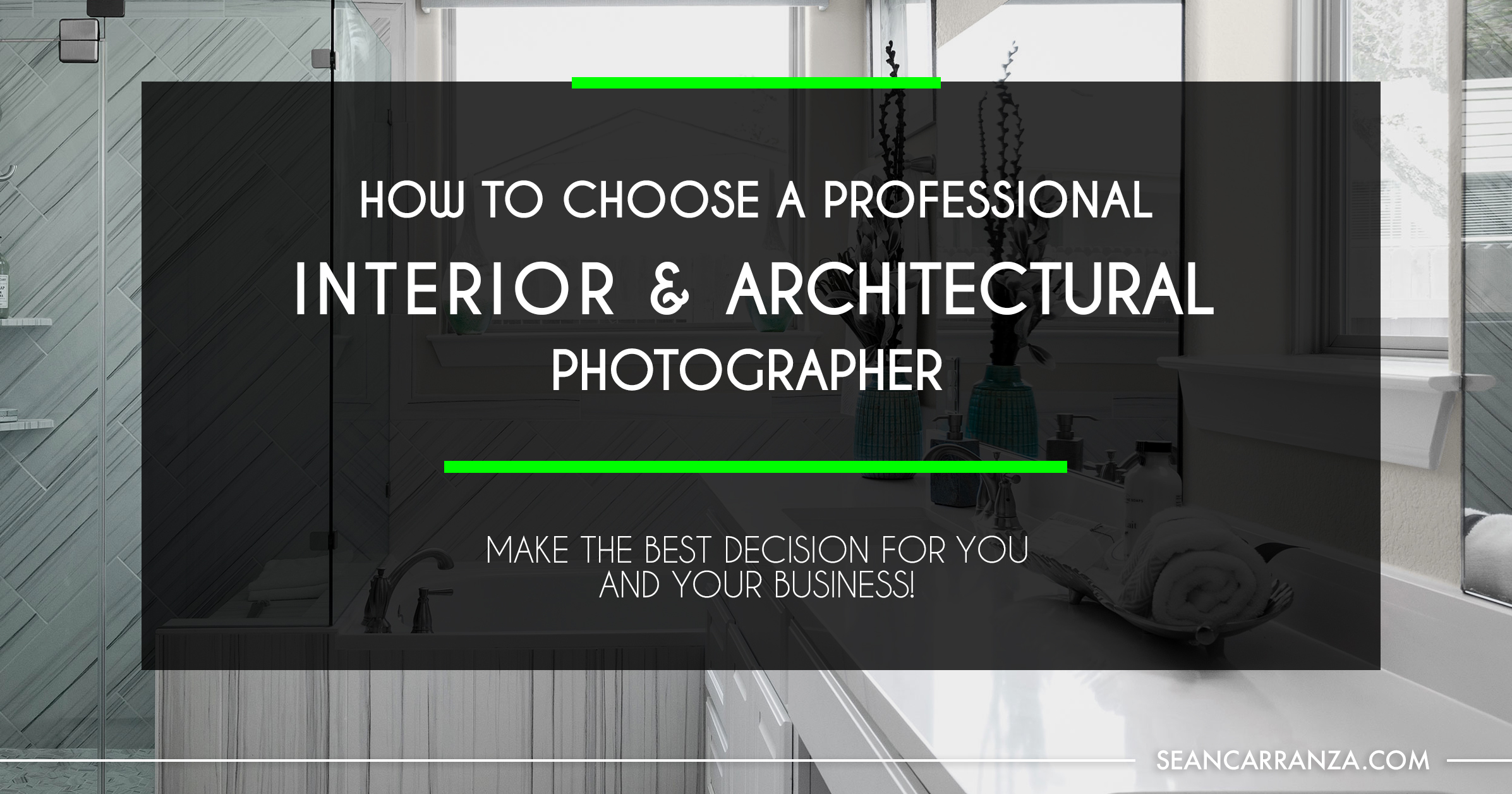 How-to-Choose-a-Professional-Interior-Architectural-Photographer-Header.jpg