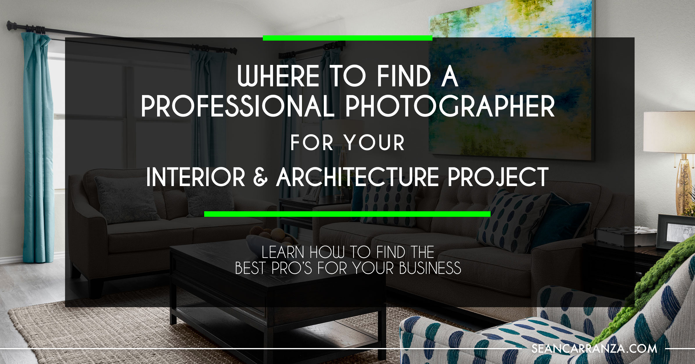 BLOG-Where-to-Find-a-Professional-Photographer-for-Your-Interior-and-Archiecture.jpg