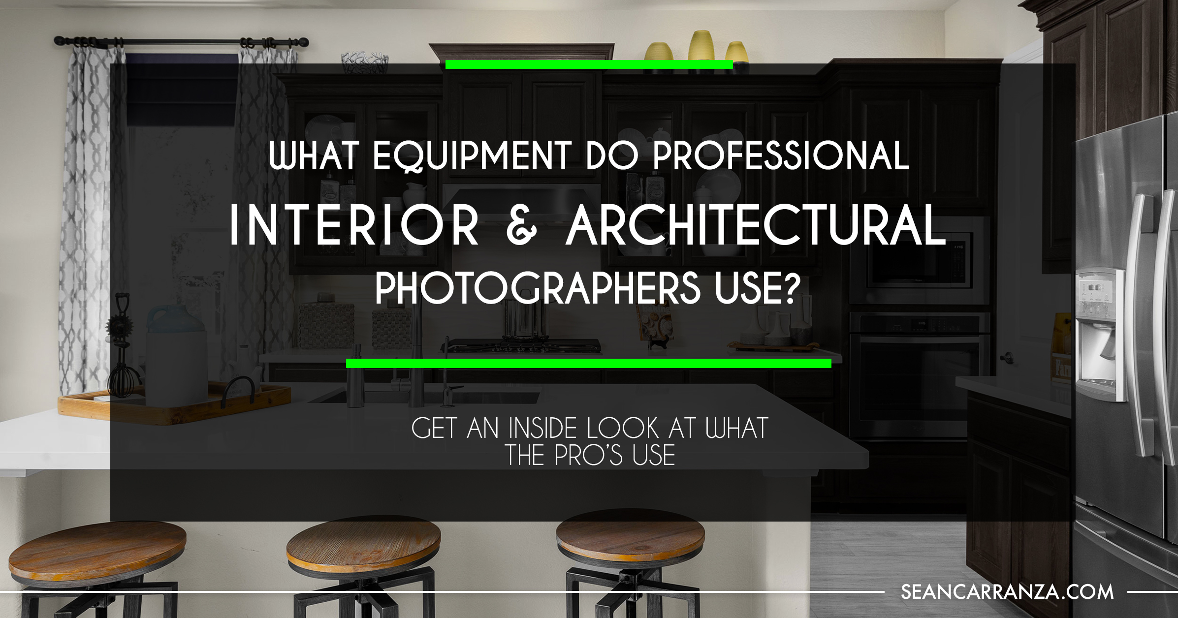 BLOG-What-Equipment-Do-Pro-Interior-and-Architectural-Photographers-Use.jpg