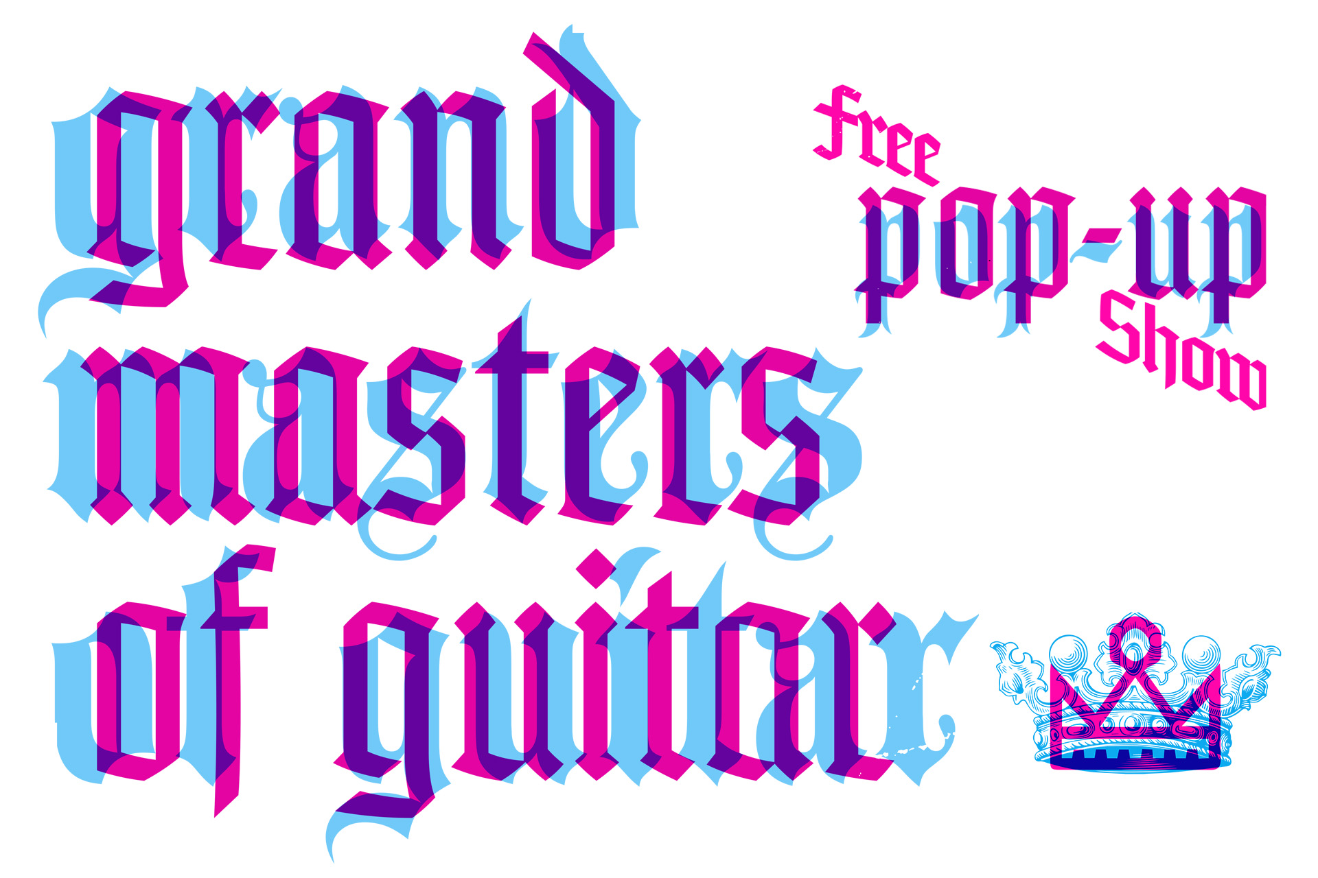 Grand Masters of Guitar - Free Pop-Up Show July 11     |      Doors open at 6PM