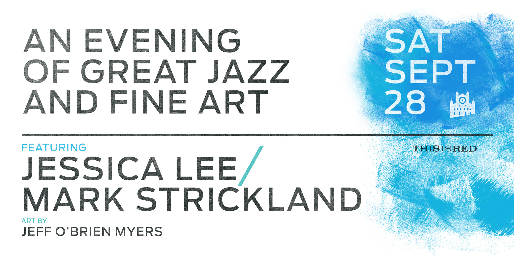 An evening of great jazz and fine art - Saturday september 28 6:30-9:30PM