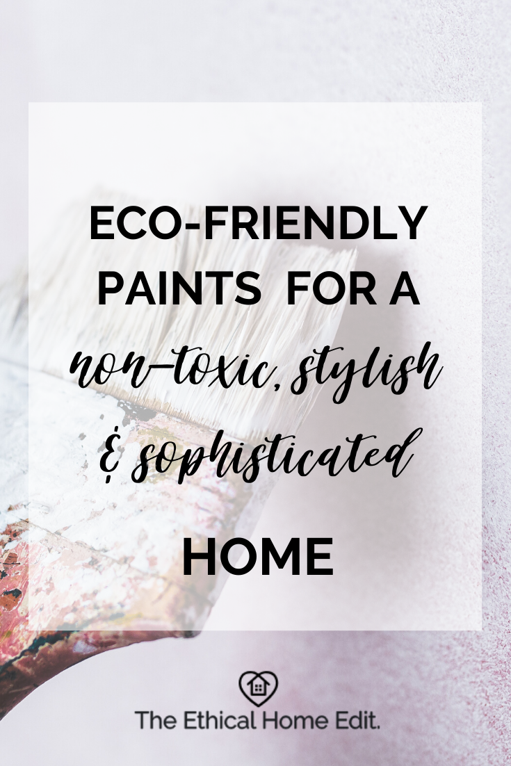 Eco-friendly paints for a non-toxic, sustainable and sophisticated home - green home, sustainable interiors, eco-design,