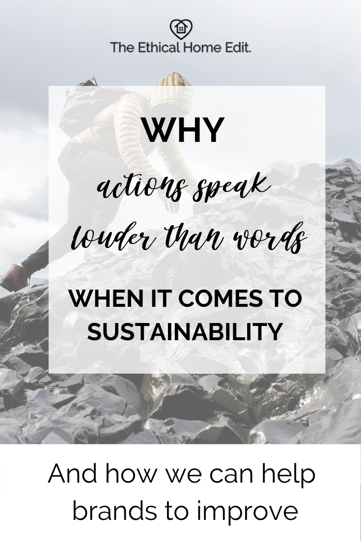 Why actions speak louder than words when it comes to sustainability - and how we can help brands to improve