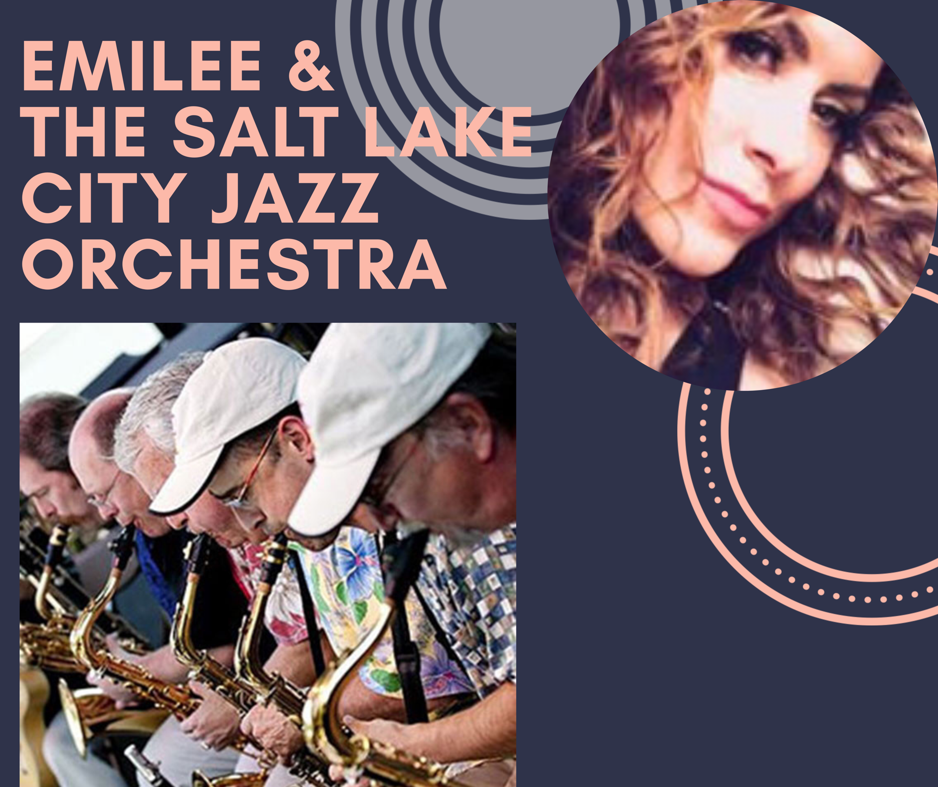 7:30PM - EMILEE & THE SALT LAKE CITY JAZZ ORCHESTRA