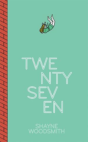 Twenty_Seven_Cover_Shayne_Woodsmith.jpg