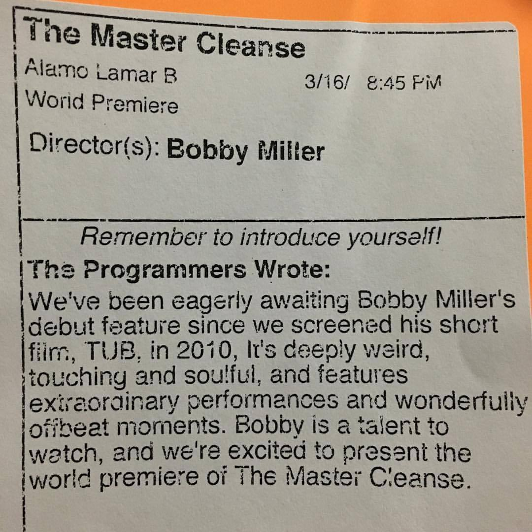 Chris Doubek let me have a copy of what the programmers at SXSW said about the film.  Thanks @sxsw for everything. I too have been waiting a long time. #TheMasterCleanseFilm