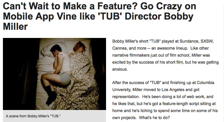 IndieWire  wrote about my  Vine Kickstarter campaign ! They also mention the feature film I'm working on!  Check it out !