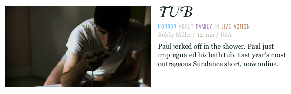 ShortOfTheWeek.com , probably the classiest short film site around, just did an amazingly flattering review of TUB. It sure made me feel nice.  Check it out here .