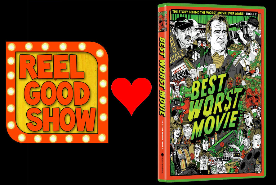 """REEL GOOD SHOW Episode to be a Special Feature on BEST WORST MOVIE DVD!    Really geeked to share this with you. One of my favorite documentaries,  BEST WORST MOVIE  by Michael Paul Stephenson will feature an episode of my old online variety show,  The Reel Good Show  on their upcoming DVD release! In particular:  this episode with Michael & George Hardy.    It'll be available November 16th.   Also of note: I had to recut and shuffle around the interview a bit, since the original was edited with commercial breaks in them. So, expect a slightly different version and a new video clip at the end plus the """"Bleeding Green Stuff Out my Face"""" music video.   Special thanks to Next New Networks, especially: Justin Johnson, Brian Gucciardo , and Ryan Nugent for helping make this happen last minute with all the legal mumbo jumbo. And of course, big thanks to Michael Paul Stephenson for asking."""