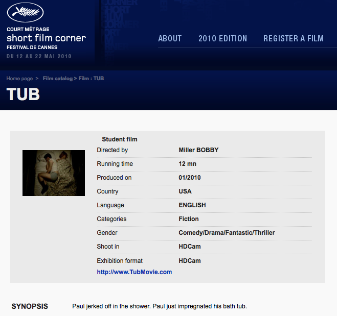 "TUB  is going to Cannes!     It will screen in the ""Short Film Corner"" section of the festival.  You can see TUB's official Cannes catalog page  here  (or click on the photo above)."