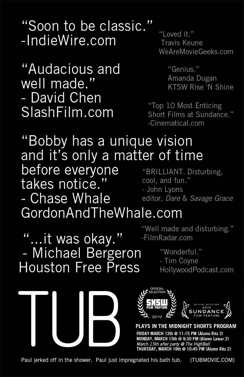 """SXSW Poster B. """"Too Much Hype…it was okay.""""   I'm throwing these posters together on my laptop in my hotel room.  For Poster A click here.    For screening schedule & party info: TubMovie.com"""