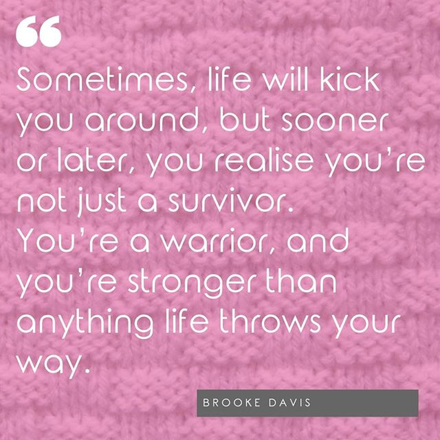 """Sometimes, life will kick you around, but sooner or later, you realise you're not just a survivor. You're a warrior, and you're stronger than anything life throws your way."" - Brooke Davis . . . . . #blissfullycrafted #newbietoknowitall #knittingwithconfidence #knittingfortherapy  #knittingastherapy  #knittingasmeditation  #craftastherapy #mentalhealthstigma  #mentalhealthquotes  #mentalhealthissues  #mentalhealthwarrior  #mentalhealthsupport  #mentalhealthadvocate  #mentalhealthrecovery  #mentalhealthmatters  #mentalillnessawareness  #mentalillnessrecovery  #mentalillnessisreal  #mentalillnessquotes  #mentalillnesssupport  #mentalillnesswarrior  #depression  #anxiety  #postpartumdepression  #obsessivecompulsivedisorder  #bipolardisorder  #bpd  #borderlinepersonalitydisorder  #stopstigma  #endthestigma"