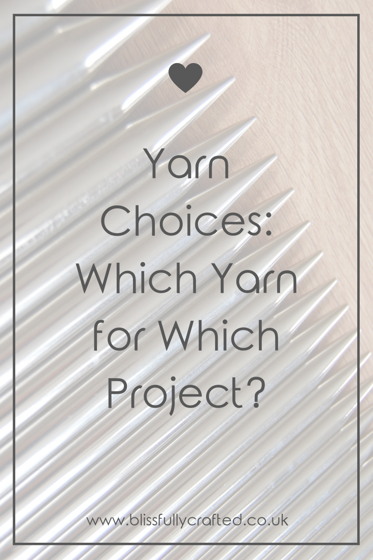 Yarn Choices_ Which Yarn for Which Project_.png