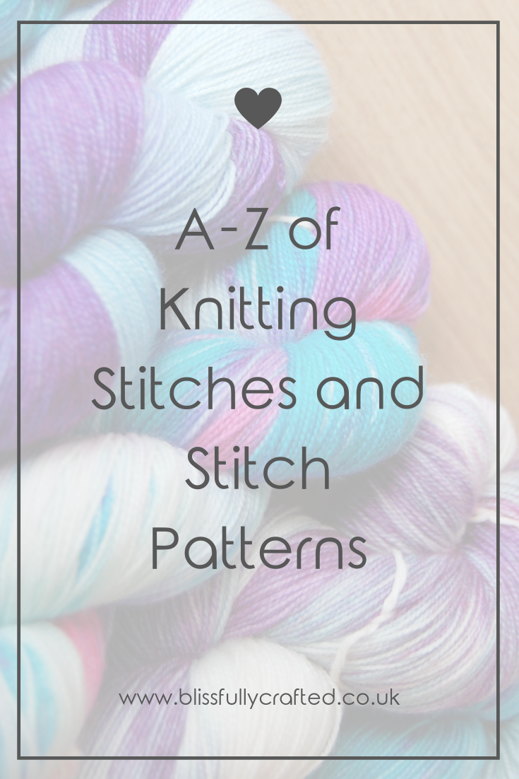 A-Z of Knitting Stitches and Stitch Patterns.png