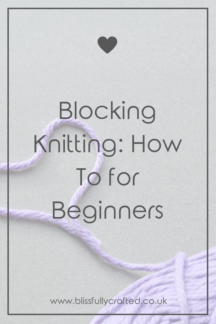 Blocking Knitting_ How To for Beginners.png
