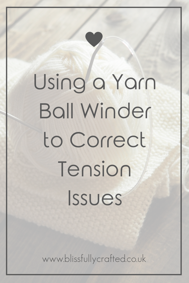 Using a Yarn Ball Winder to Correct Tension Issues.png