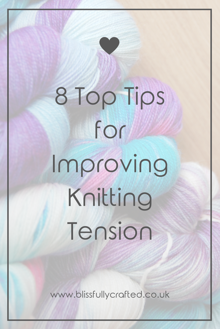 8 Top Tips for Improving Knitting Tension.png