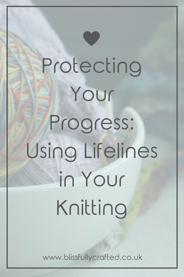 Protecting Your Progress_ Using Lifelines in Your Knitting.png