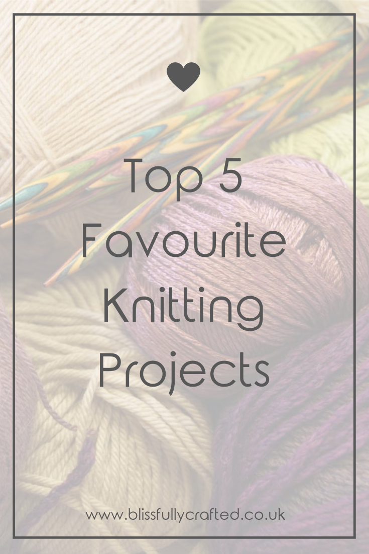 Top 5 Favourite Knitting Projects.png