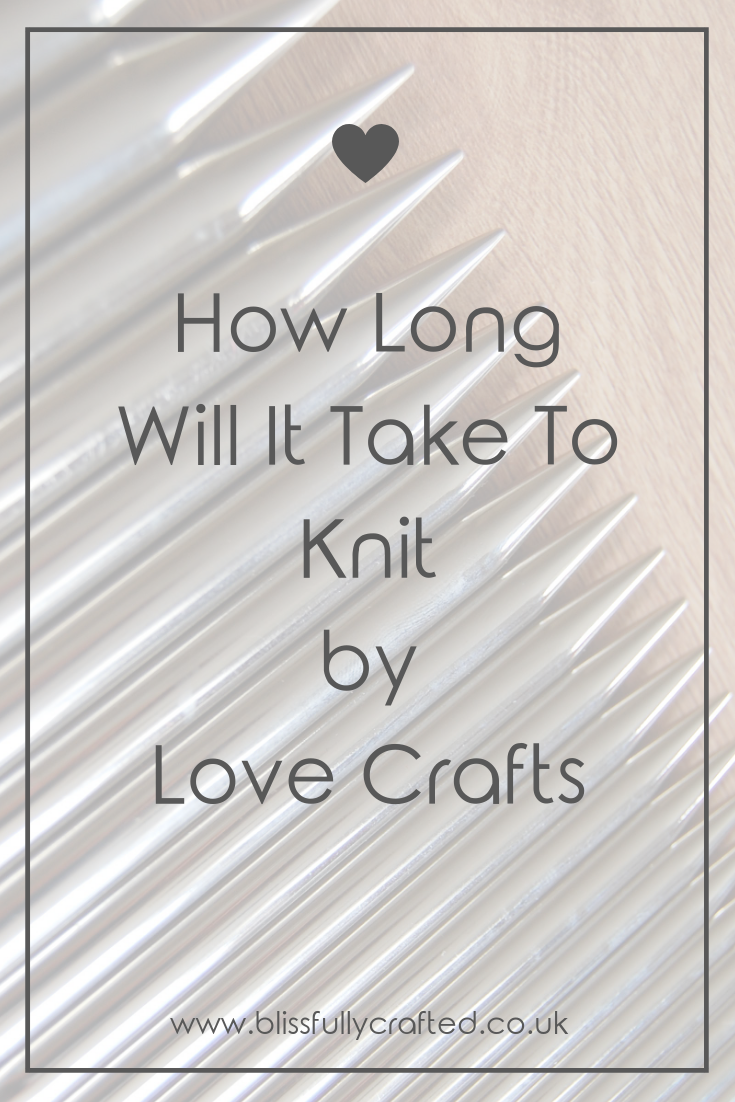 How Long Will It Take To Knit by Love Knitting.png