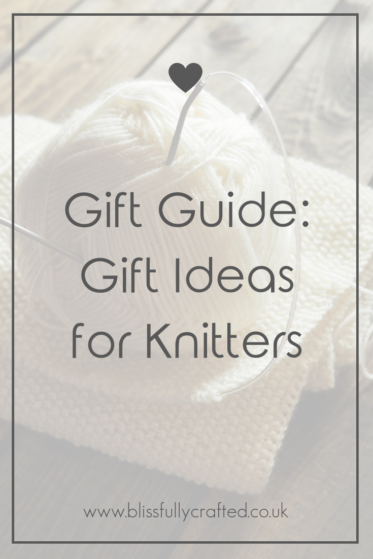 Gift Guide_ Gift Ideas for Knitters.png