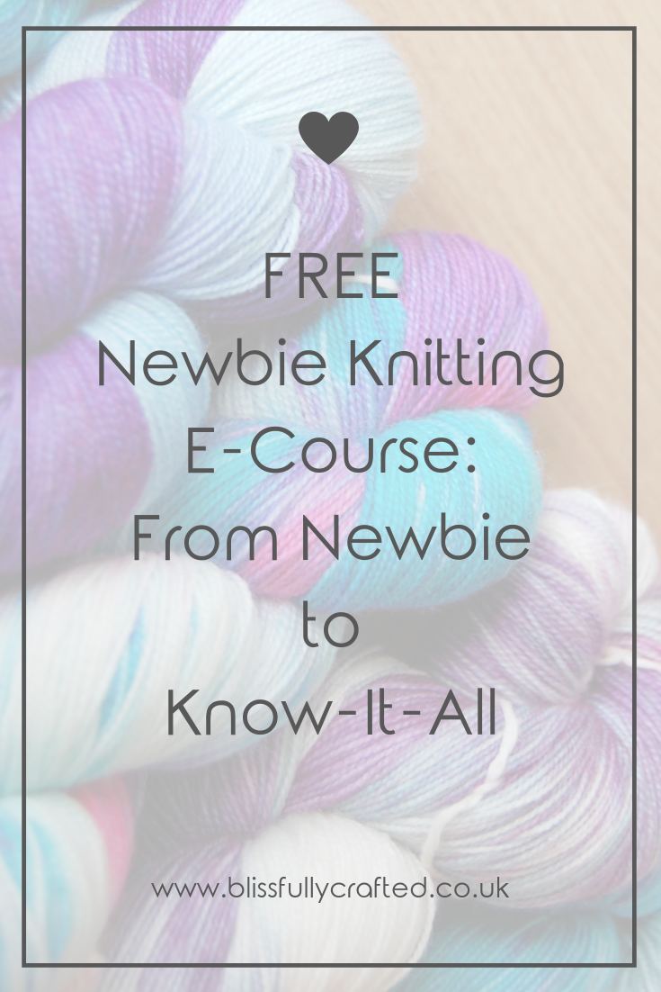 FREE Newbie Knitting E-Course_ From Newbie to Know-It-All.png