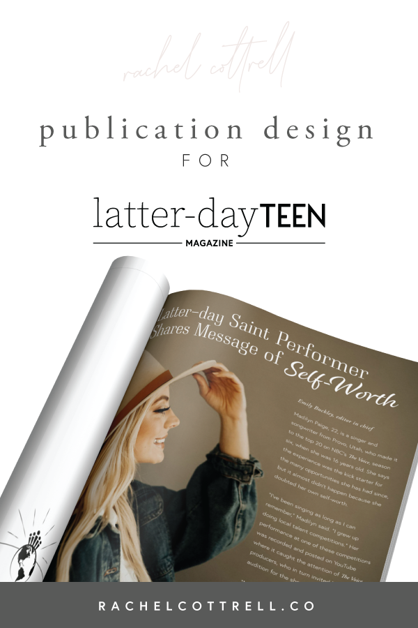 Publication design for Latter-day Teen Magazine by Rachel Cottrell of The Bloom Design Company | #publicationdesign #magazinedesign #teenmagazine #lds #christianmagazine #modernmagazine #youthmagazine #ldspublication #subscription #creativebusiness #mycreativebiz #womeninbusiness #bossbabe #girlboss