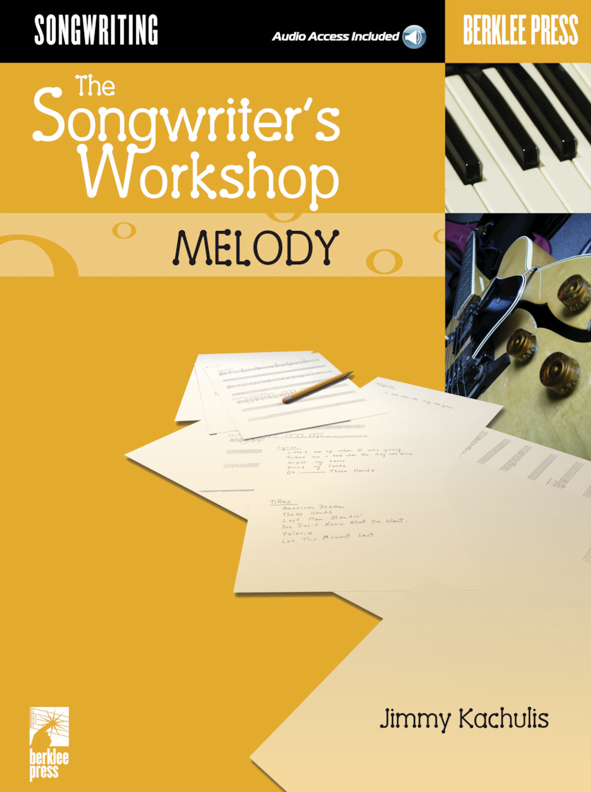 The Songwriter's Workshop: Melody -