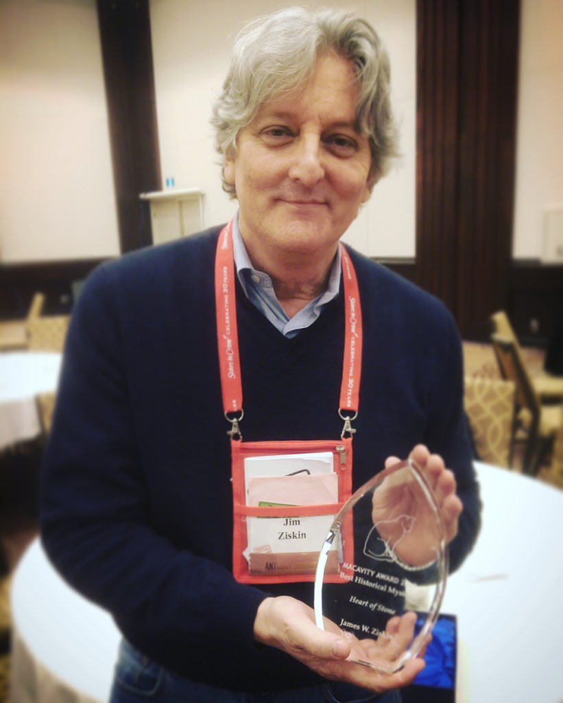Congratulations to pal Jim Ziskin for winning both the Macavity and Anthony awards for  Heart of Stone !