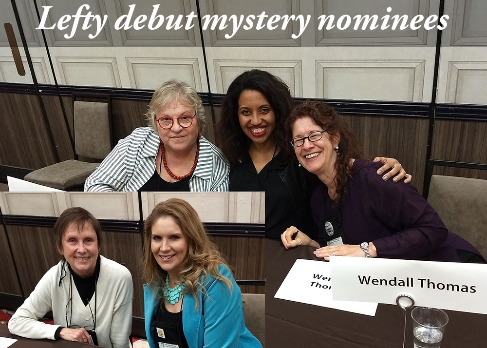 Susan Bickford, Kellye Garrett, Wendall Thomas, Nancy Tingley, and Kathy Valenti. Such a talented group. I've read most of their debut mysteries and I'm already a fan.