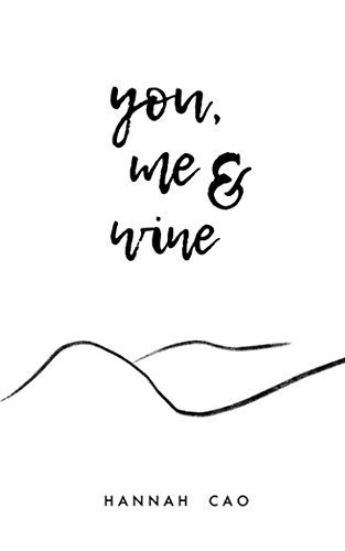 you me and wine.jpg