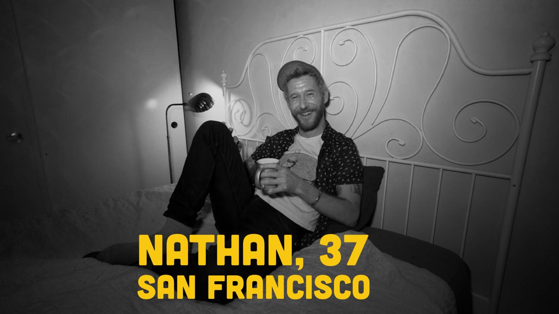 Fruitbowl - S3E4 - Nathan, 37. San Francisco