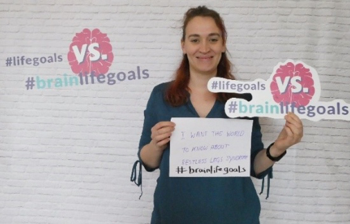 Lucy wants the world to know about Restless Legs Syndrome. It's one of her #BrainLifeGoals