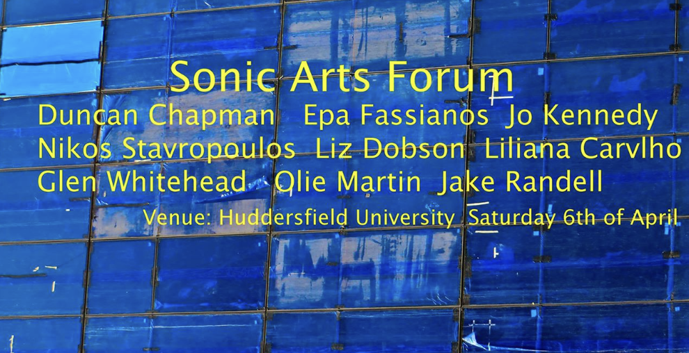 Presenting at the Sonic Arts Forum meeting, Huddersfield, April 2019