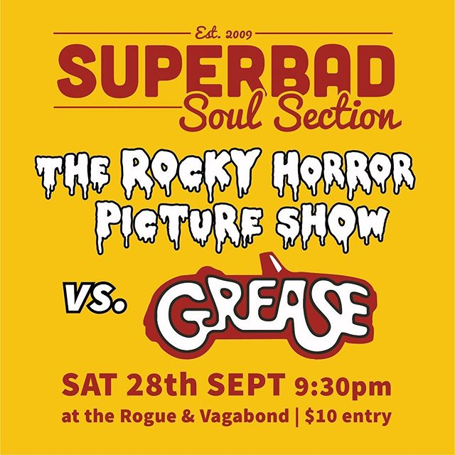 TONIGHT!!! We're LIVE at @rogueandvagabond from 9:30pm with ROCKY HORROR PICTURE SHOW vs. GREASE! ✖️ #rhpsvsgrease #superbadsoulsection #superbadnz #rogueandvagabond #wellington #rockyhorrorpictureshow #grease