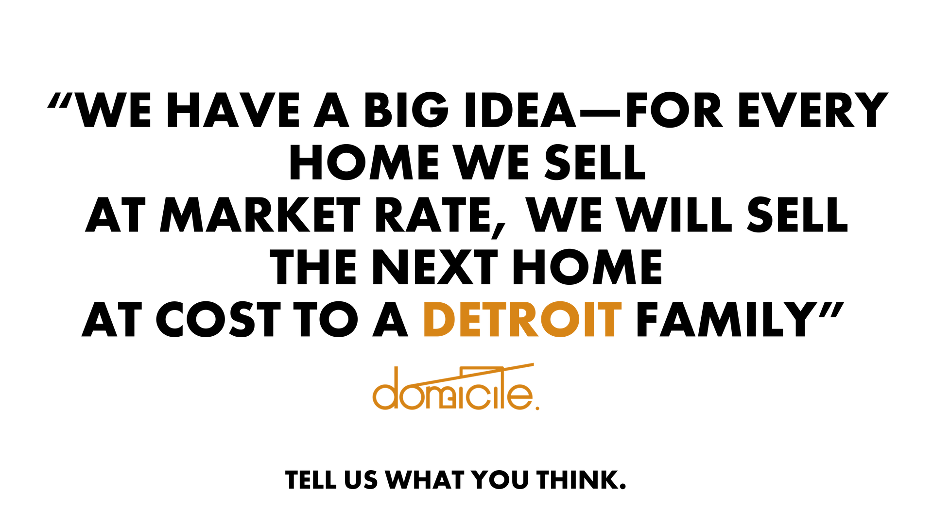 WE BUILT YOU A HOME IN DETROIT. COME GET YOUR KEYS. (11).png