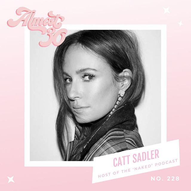 Brace yourself #almost30nation because today's guest is pure 🔥 The 3X Emmy Winning Journalist, former @enews host & host of the podcast 'NAKED' 🎙@iamcattsadler joins us for a conversation about the equal pay movement, collaborative parenting & being a woman in show business ⭐️ We are SO inspired by her honesty, vulnerability, & what makes her feel safe and proud in her skin 💖 We dive into ... ✖️ her experience leaving the E! Network ✖️ cultivating a positive self-image when you're in the spotlight 🔦 ✖️ parenting in today's digital age (esp. with teens!) 📱 ✖️ how she uses her platform to make a difference for women, at the risk of being blacklisted #almost30 #almost30podcast #almost30nation #cattsadler #iamcattsadler #nakedpodcast