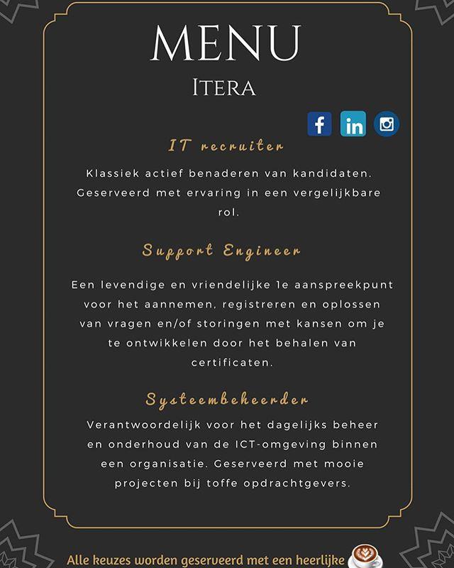 Bekijk hier de specialiteiten van deze week❤️ Voor welke functie ga jij?  Solliciteer direct via www.itera.nl  #detachering #itera #menu #keuzes #job