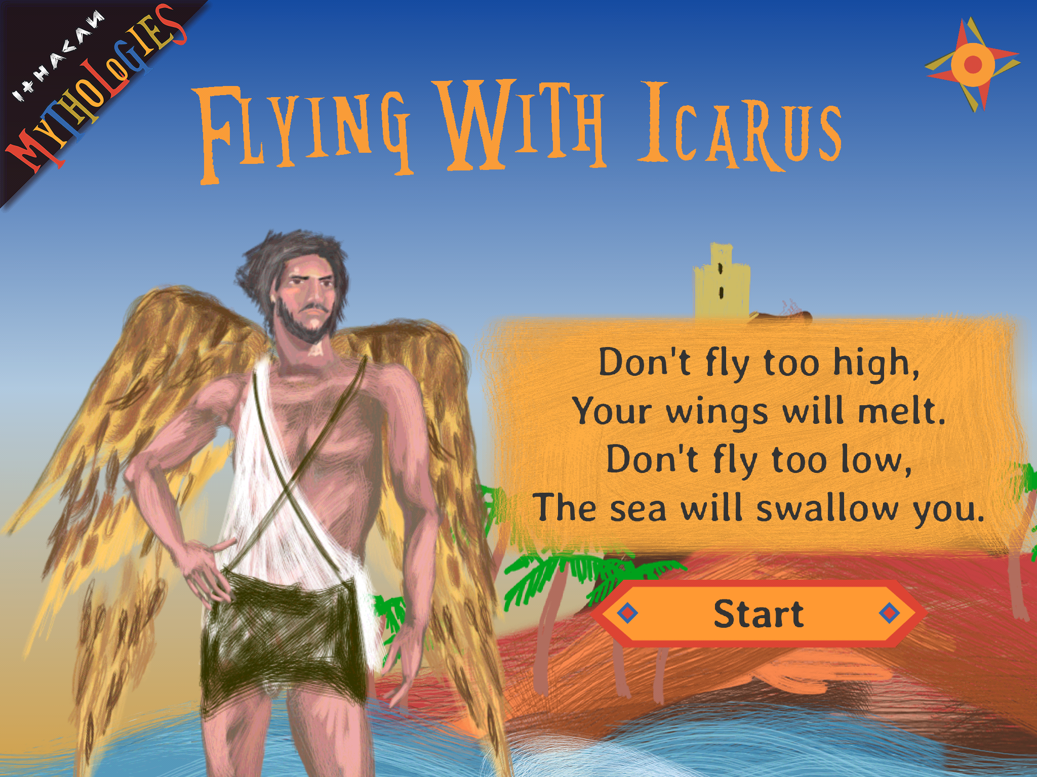 """""""Flying with Icarus"""" was published by Ithacan Media in 2016 and is available for iOS and Android.   We teamed up with children's book author Sofia Zarabouka as well as external developers and sound artists to create the game. As narrative designer I was responsible for the written content in the game's UI as well as helping determine its overall structure and mechanics. We created twelve levels for the game, based on Greek islands of mythological significance where father and son could rest as they flew from the Labyrinth in Crete to their new home in Sicily. Each level featured its own unique visual style, obstacles, and bonus items.   After its initial release we updated the game to feature in-app purchases and localization into five languages."""
